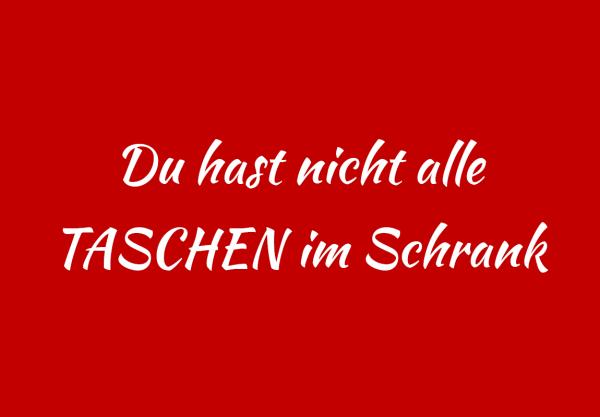 """Lieblingstasche.de Gutschein """"Du hast nicht alle Taschen im Schrank"""""""